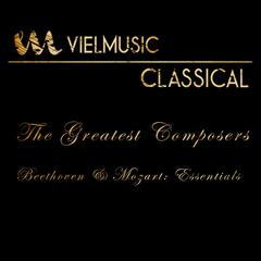 Viel Classical: The Greatest Composers