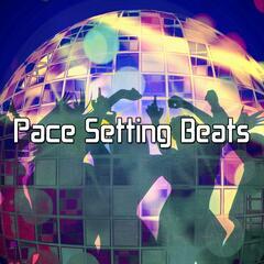 Pace Setting Beats
