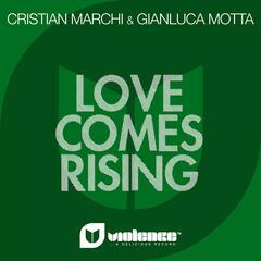Love Comes Rising