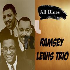 All Blues, Ramsey Lewis Trio