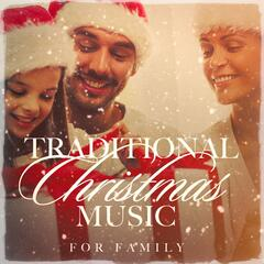 Traditional Christmas Music for Family