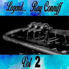 Legends... Ray Conniff Vol. 2