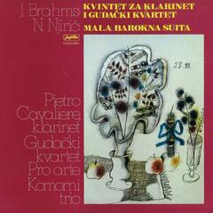 J. Brahms: Kvintet Za Klarinet I Gudački Kvartet / N. Njirić: Mala Barokna Suita