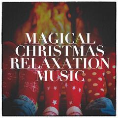 Magical Christmas Relaxation Music