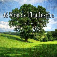 46 Sounds That Inspire