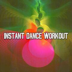 Instant Dance Workout