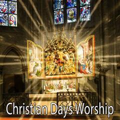 Christian Days Worship