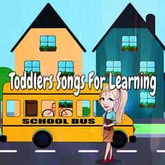 Toddlers Songs For Learning