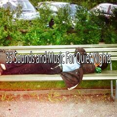 35 Sounds and Music For Quiet Nights
