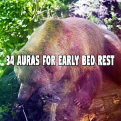 34 Auras For Early Bed Rest