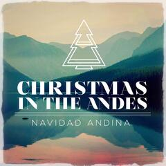 Christmas in the Andes (Navidad Andina)