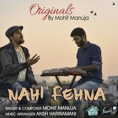 Nahi Rehna