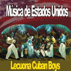 Música de Estados Unidos, Lecuona Cuban Boys