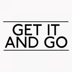 Get It and Go