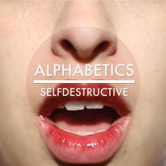 Selfdestructive