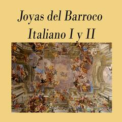 Joyas del Barroco Italiano I y II