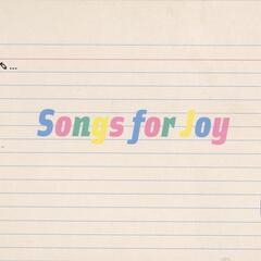Songs for Joy 1