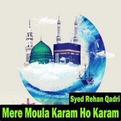 Mere Moula Karam Ho Karam