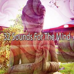32 Sounds For The Mind