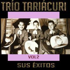 Trío Tariácuri - Sus Éxitos, Vol. 2