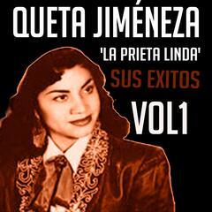 Queta Jiménez 'La Prieta Linda' - Sus Éxitos, Vol. 1
