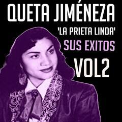 Queta Jiménez 'La Prieta Linda' - Sus Éxitos, Vol. 2