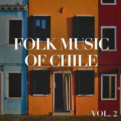 Folk Music of Chile, Vol. 2