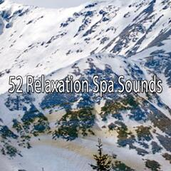 52 Relaxation Spa Sounds