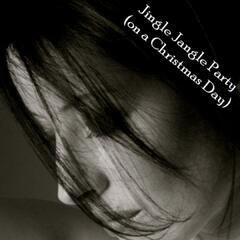 Jingle Jangle Party (on Christmas Day)