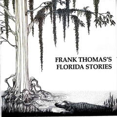 Frank Thomas's Florida Stories