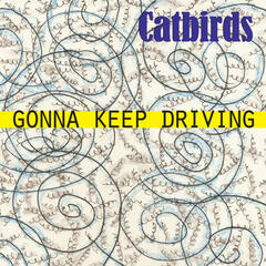 Gonna Keep Driving - single