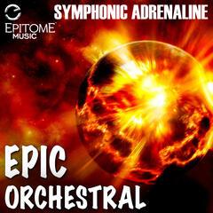 Symphonic Adrenaline: Epic Orchestral