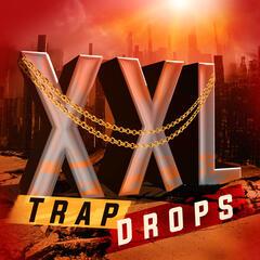 XXL Trap Drops