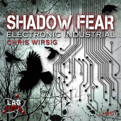 Shadow Fear: Electronic Industrial