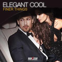 Elegant Cool: Finer Things