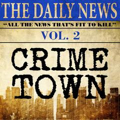 Crimetown, Vol. 2