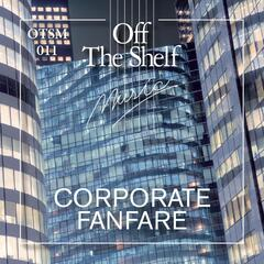 CORPORATE FANFARE