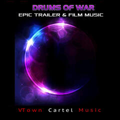 Drums of War: Epic Trailer & Film Music