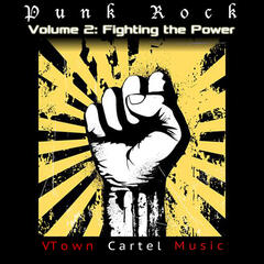 Punk Rock, Vol. 2: Fighting the Power