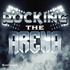 Rocking the Arena