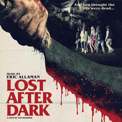 Lost After Dark (Original Motion Picture Soundtrack)