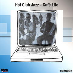 Hot Club Jazz: Café Life