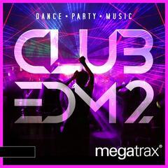 Club EDM, Vol. 2