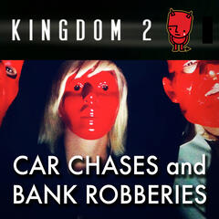 Car Chases and Bank Robberies