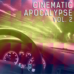 Cinematic Apocalypse, Vol. 2