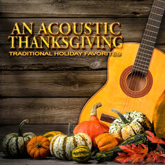 An Acoustic Thanksgiving: Traditional Holiday Favorites