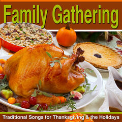 Family Gathering: Traditional Songs for Thanksgiving & the Holidays