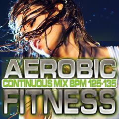 Aerobic Fitness: BPM 125 - 135