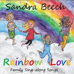 Rainbow Love: Family Sing-Along Songs