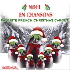 Noel en Chansons: Favorite French Christmas Carols